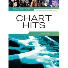 Music Sales Really Easy Piano: Chart Hits Vol. 2 (Spring/Summer 2016)